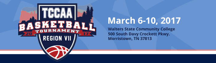 TCCAA Basketball Tournaments 2017. March 6-10, 2017 at Walters State Community College 500 South Davy Crockett Pkwy. Morristown, TN 37813