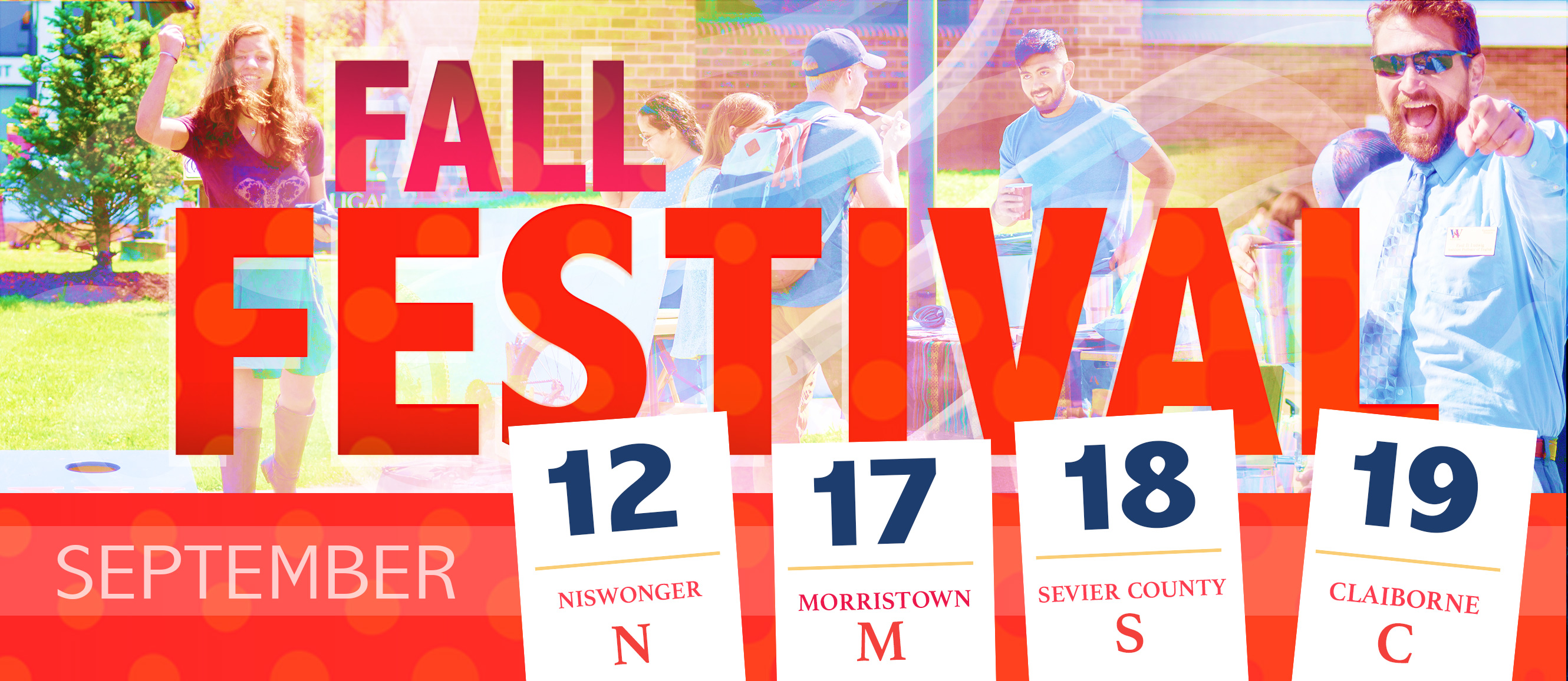 Fall Festival 2019. Niswonger Sept. 12, Morristown Sept 17, Sevier County Sept 18, Claiborne County Sept 19