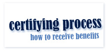 certifying process - how to receive benefits